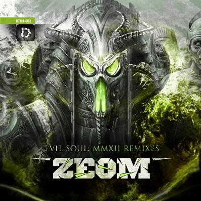 Zeom - Evil Soul: MMXII Remixes (2012) [FLAC]