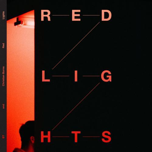 BT ft. Christian Burns - Red Lights (2021) [FLAC]