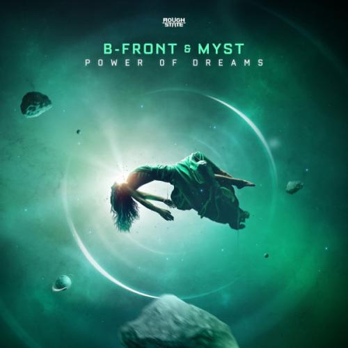 B-Front & MYST - Power Of Dreams (ROUGH145) (2020) [FLAC]