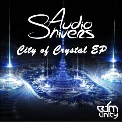 Audioshivers - City of Crystal EP