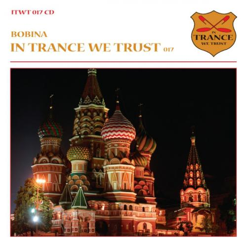 VA - In Trance We Trust 017  Bobina (2011) [FLAC]
