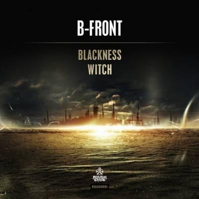 [ROUGH001] B-Front • Blackness (2015)