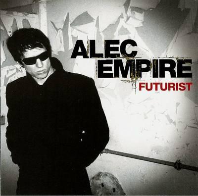 Alec Empire - Futurist (2005)