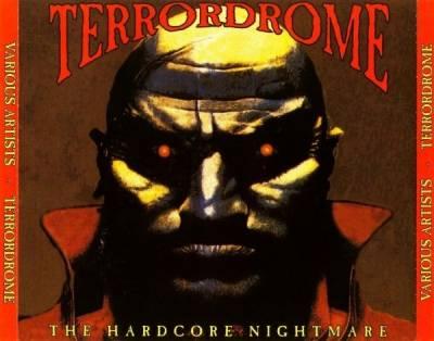 VA - Terrordrome: The Hardcore Nightmare (1994) [FLAC]