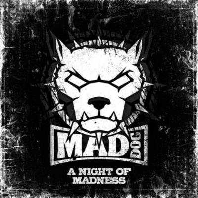 DJ Mad Dog - A Night Of Madness (2011) [FLAC]