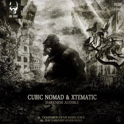 Cubic Nomad & Xtematic - Darkness Audible (2011) [FLAC]