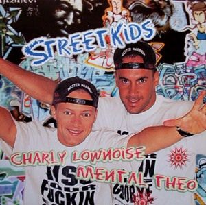 Charly Lownoise & Mental Theo - Streetkids (1996) [FLAC]