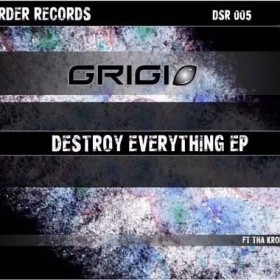 Grigio - Destroy Everything EP (2014) [FLAC]