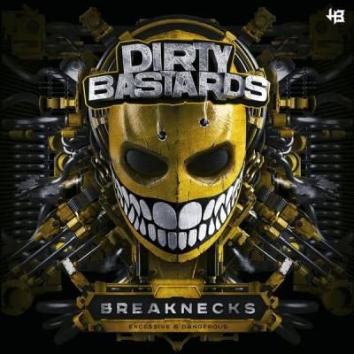 Dirty Bastards - Breaknecks (2015) [FLAC]