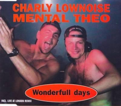 Charly Lownoise & Mental Theo - Wonderfull Days (1995) [FLAC]