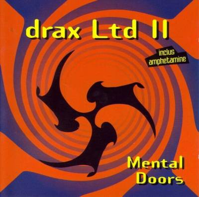 Drax Ltd II - Mental Doors (1995) [FLAC]