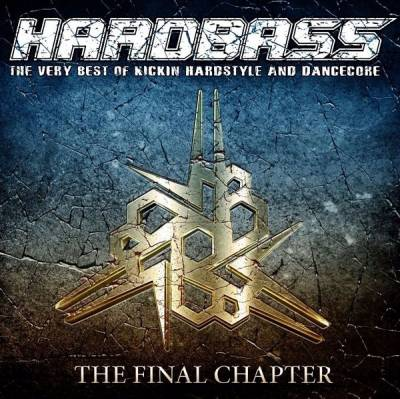 VA - Hardbass The Final Chapter (2016) [FLAC]