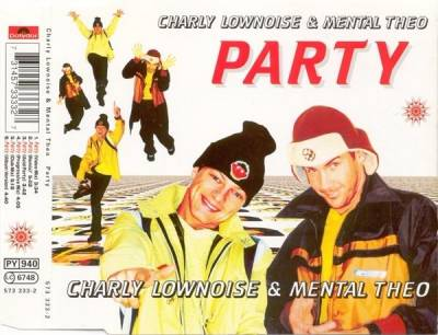 Charly Lownoise & Mental Theo - Party (1997) [FLAC]