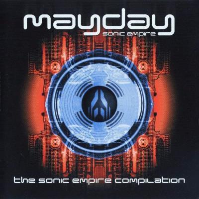 VA - Mayday - The Sonic Empire Compilation