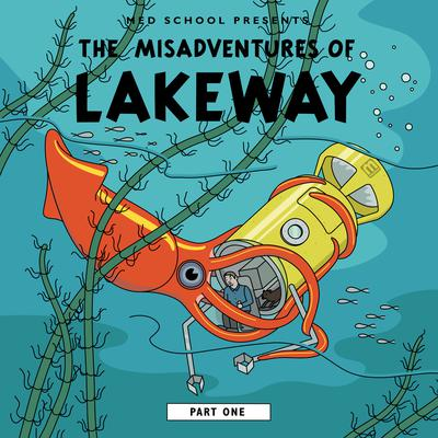 Lakeway - The Misadventures Of Lakeway (Part 1) (2019) [FLAC]