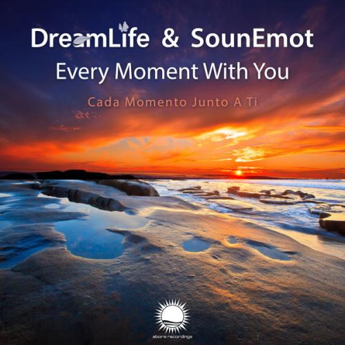 Dreamlife & Sounemot - Every Moment With You (2019) [FLAC]