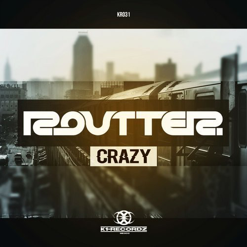 Routter - Crazy (2016) [FLAC]