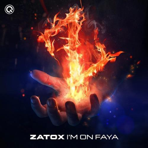 Zatox - Im On Faya (2021) [FLAC]