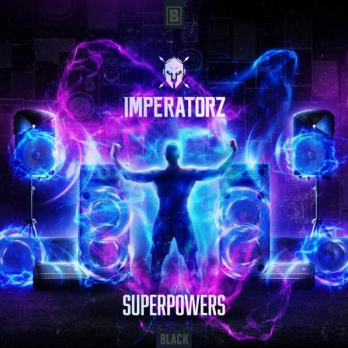 Imperatorz - Superpowers (Edit) (2021) [FLAC]