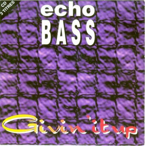 Echo Bass - Givin It Up (1995) [FLAC]