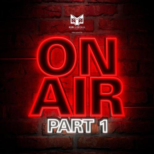 VA - Sub-liminal Recordings On Air Part 1 (2021) [FLAC]