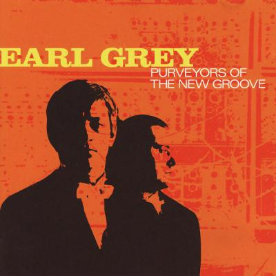 Earl Grey – Purveyors Of The New Groove