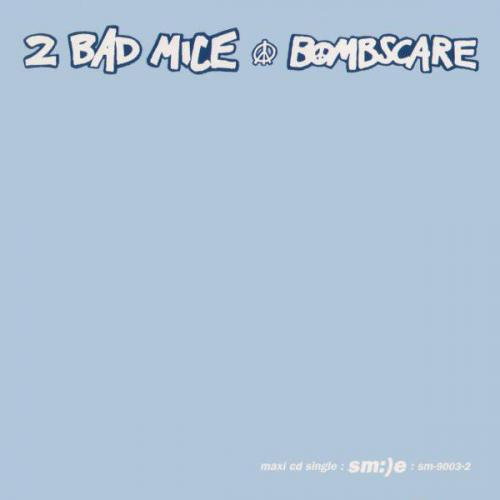 2 Bad Mice - Bombscare (1994) [FLAC]