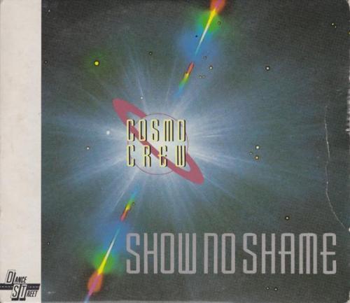 Cosmo Crew - Show No Shame (1991) [FLAC]