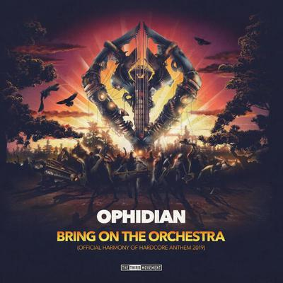 Ophidian - Bring On the Orchestra (Harmony of Hardcore Anthem 2019) (2019) [FLAC]
