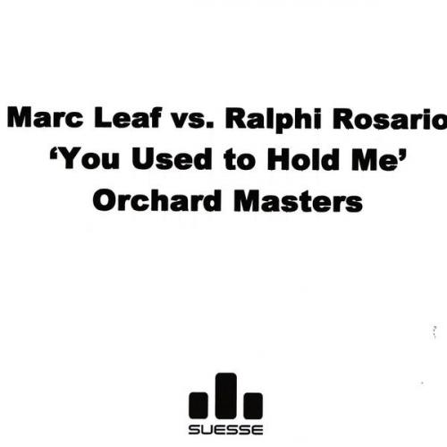 Marc Leaf & Ralphi Rosario - You Used To Hold Me (2006) [FLAC]