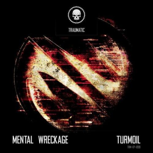 Mental Wreckage - Turmoil (2020) [FLAC]