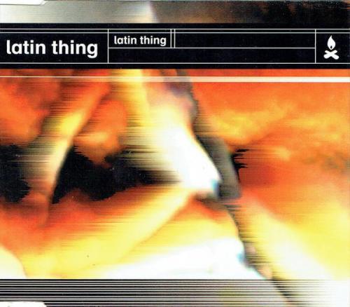 Latin Thing - Latin Thing (1996) [FLAC]