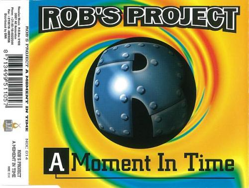 Robs Project - A Moment In Time (1996) [FLAC]