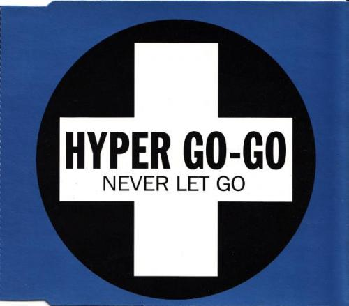 Hyper Go Go - Never Let Go (1993) [FLAC]