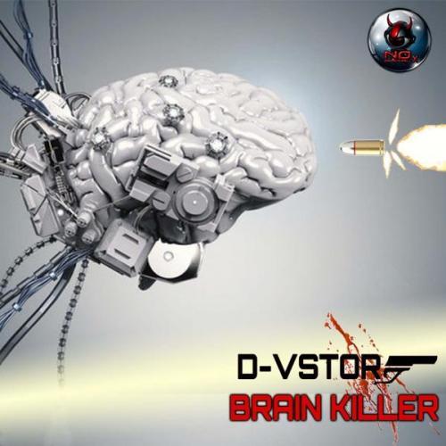 D-Vstor - Brain Killer (Original Mix) (2021) [FLAC]