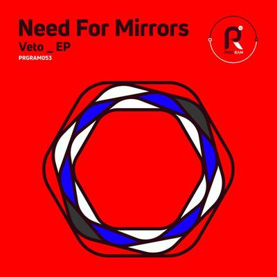 Need For Mirrors - Veto EP (2018) [FLAC]