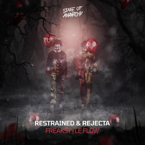 Restrained & Rejecta - Freakstyle Flow (2020) [FLAC]
