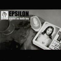 Epsilon - Christ As Bath Toy