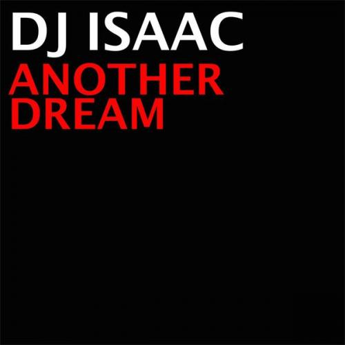 DJ Isaac - Another Dream (2021) [FLAC]
