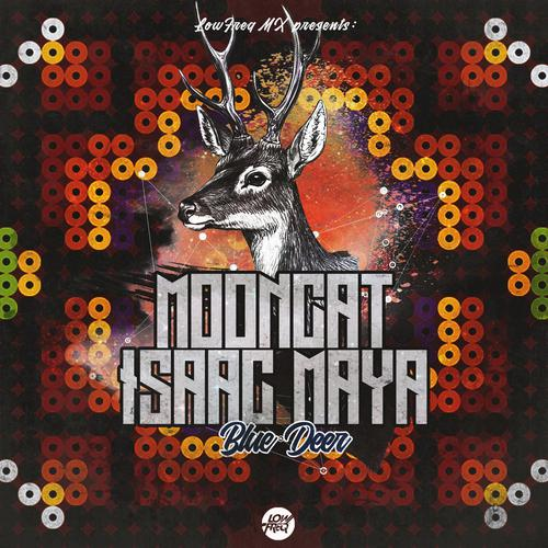 Mooncat & Isaac Maya - Blue Deer (2020) [FLAC]