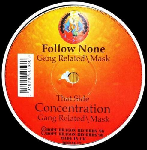 Gang Related & Mask - Concentration / Follow None (1996) [FLAC]