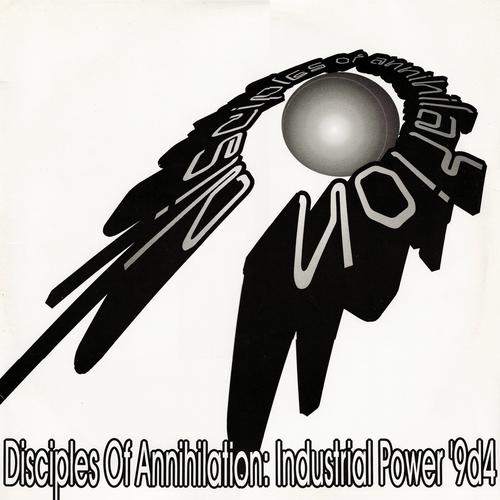 Disciples Of Annihilation - Industrial Power 9d4 (2020) [FLAC]