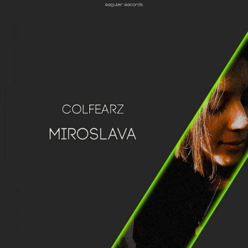 Colfearz - Miroslava (2021) [FLAC]