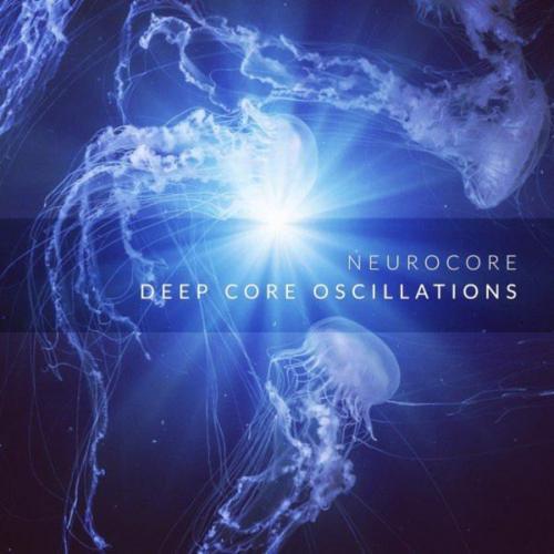 Neurocore - Deep Core Oscillations (2020) [FLAC]