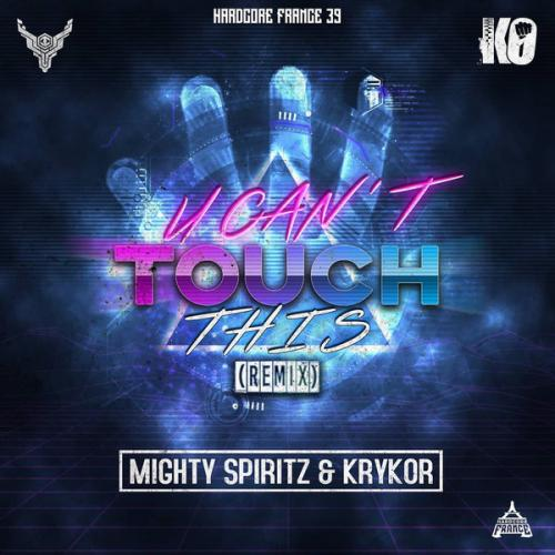 Mighty Spiritz & Krykor - U Cant Touch This (Remix) (2020) [FLAC]