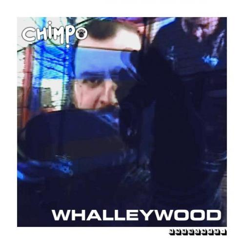 Chimpo - Whalleywood (2021) [FLAC]