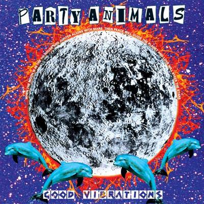 Party Animals - Good Vibrations (1996) [FLAC]