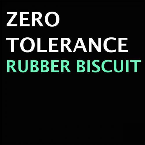 Zero Tollerance - Rubber Biscuit (2021) [FLAC]