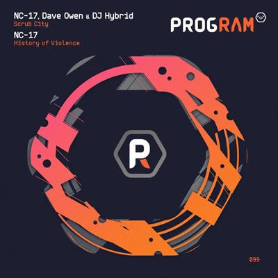 Nc-17 & Dave Owen & Dj Hybrid - Scrub City History Of Violence (2020) [FLAC] download