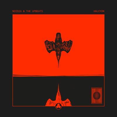 Noisia & The Upbeats - Halcyon (2019) [FLAC]